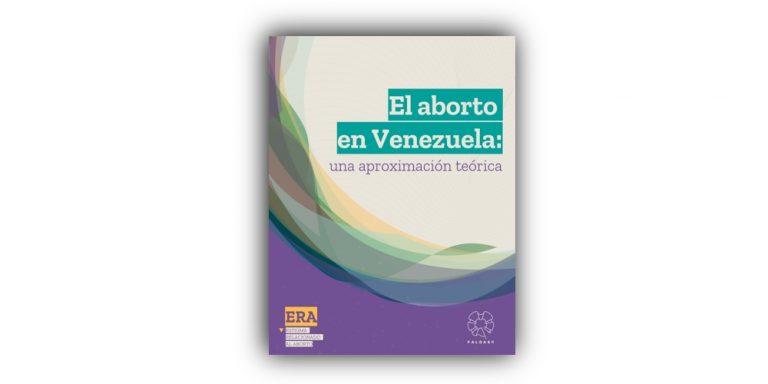 El aborto en Venezuela: una aproximación teórica
